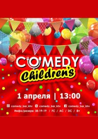 COMEDY CHILDRENS
